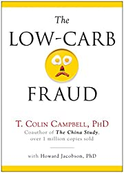 the low carb fraud by t colin campbell vegan diet book