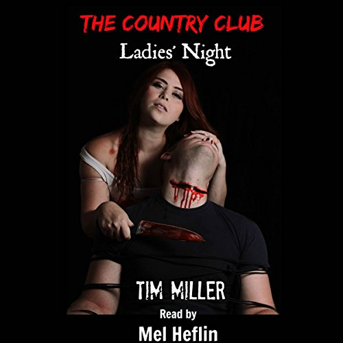 The Country Club: Ladies' Night audiobook cover art