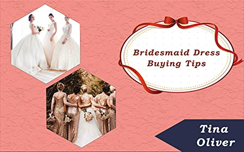 Bridesmaid Dress Buying Tips: Party Planner Gift (English Edition)
