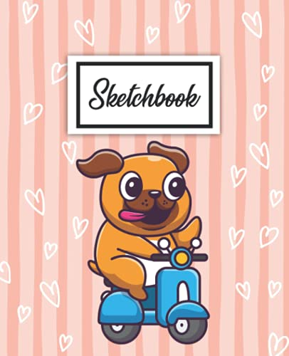 Sketchbook: Cute Large XL Blank Sketchbook Notebook with Ample Crisp White Pages for Drawing, Sketching, Doodling and More   Rose Lined Kawaii French Bulldog on Scooter