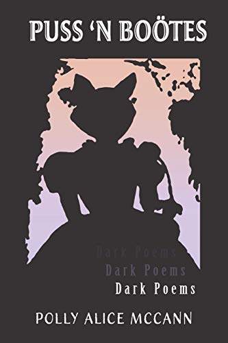 Puss 'N Boötes: Dark Poems