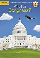 What Is Congress? (What Was?)