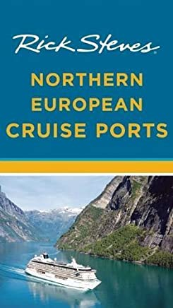 Rick Steves Northern European Cruise Ports by Rick Steves Cameron Hewitt(2015-10-06)