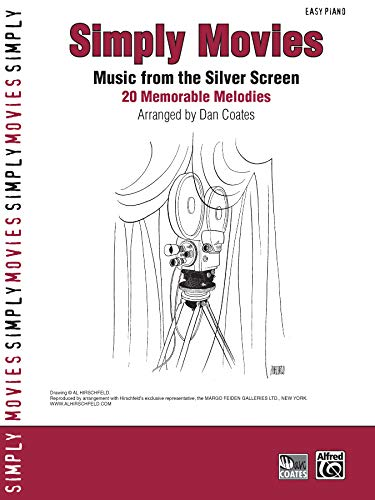 Simply Movies: Music from the Silver Screen: 20 Memorable Melodies (Easy Piano) (Simply Series, Band 9)