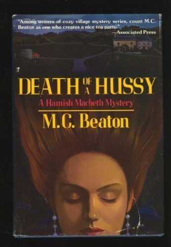 Death of a Hussy (Hamish Macbeth Mysteries, No. 5) 0312050712 Book Cover