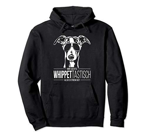 Lustiger Whippet Whippettastisch Windhund Hund Hundespruch Pullover Hoodie