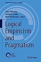 Logical Empiricism and Pragmatism (Vienna Circle Institute Yearbook)