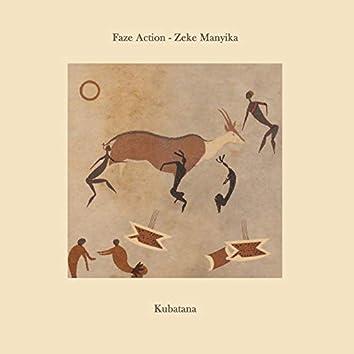 Kubatana (feat. Zeke Manyika)