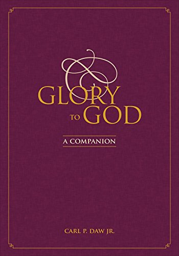 Glory to God: A Companion (English Edition)