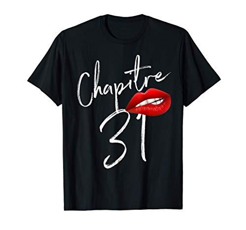 Nées en 1990 Chapitre 31 ans joyeux anniversaire T-Shirt