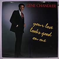 your love looks good on me LP