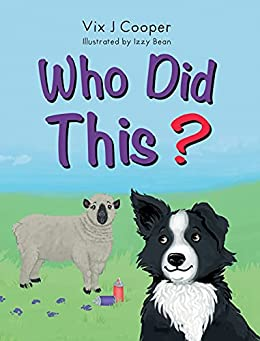 Who Did This? by [Vix J  Cooper, Izzy Bean]
