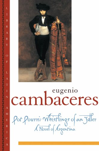 Pot Pourri: Whistlings of an Idler (Library of Latin America) (English Edition)