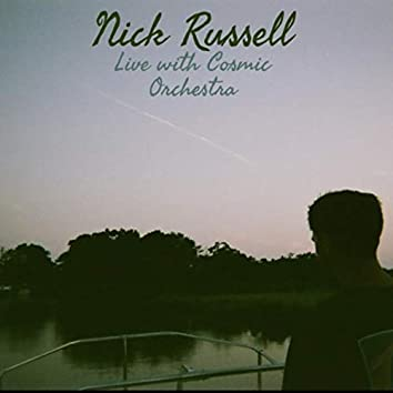 Nick Russell Live with the Cosmic Orchestra