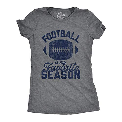 Crazy Dog Tshirts - Womens Football is My Favorite Season Tshirt Funny Big Game Sunday Graphic Novelty Tee (Dark Heather Grey) - XXL - Femme