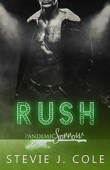 Rush: A Standalone Rocker Romance (Pandemic Sorrow) by [Stevie J. Cole]
