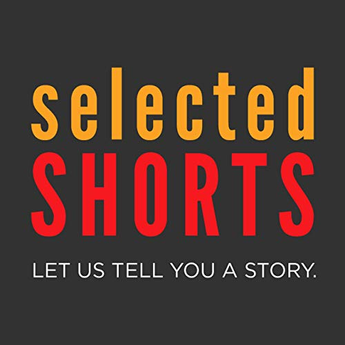 Selected Shorts Podcast By Symphony Space cover art