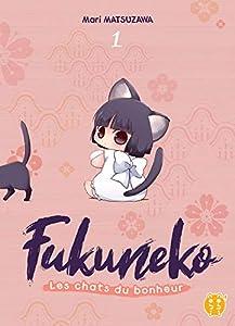 Fukuneko, les chats du bonheur Edition simple Tome 1