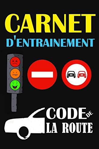 carnet d'entrainement code de la route: Livre code...