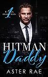 Hitman Daddy (Russian Protectors Book 1)