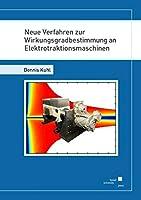 Neue Verfahren zur Wirkungsgradbestimmung an Elektrotraktionsmaschinen