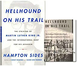 Hampton Sides / Hellhound on His Trail The Stalking of Martin Luther Signed 1st