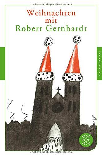 Weihnachten mit Robert Gernhardt (Fischer Klassik)