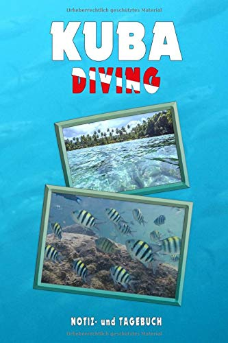 Kuba Diving: Notiz- und Tagebuch