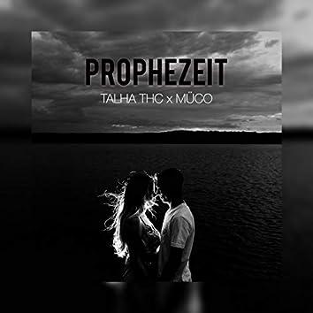 Prophezeit