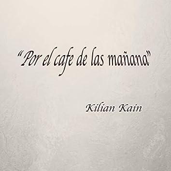 Por El Cafe De Las mañanas