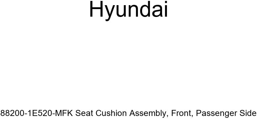 Genuine Opening large release sale OFFicial site Hyundai 88200-1E520-MFK Seat Cushion Assembly Pa Front