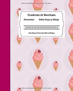 Cuaderno de Escritura Preescolar Doble Raya y Dibujo | Con E