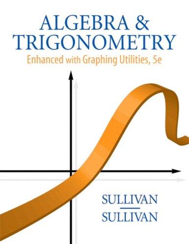 Algebra & Trigonometry: Enhanced Graphing Utilities