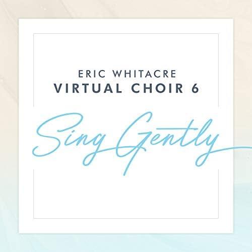 Eric Whitacre & Virtual Choir 6