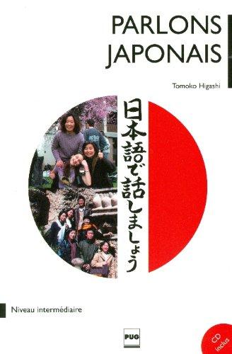 Parlons le japonais : Méthode de japonais pour niveau intermédiaire, tome 2 (1CD audio)