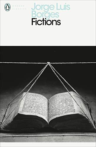 Fictions (Penguin Modern Classics)