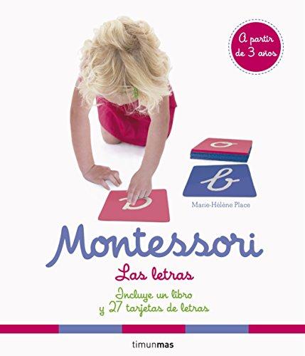 Montessori. Las letras: Incluye un libro y 27 tarjetas de letras