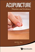 Acupuncture:Theories and Evidence