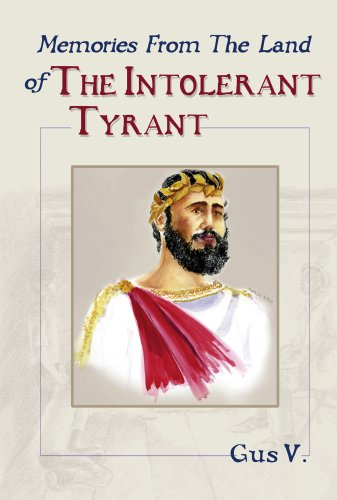 Book: Memories From the Land of The Intolerant Tyrant by Gus Venegas