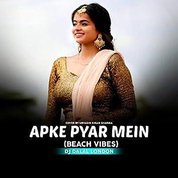 Apke Pyar Mein (feat. Urvashi Kiran Sharma)