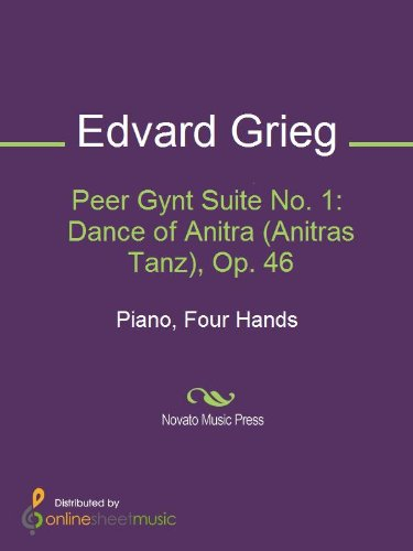 Peer Gynt Suite No. 1: Dance of Anitra (Anitras Tanz), Op. 46 (English Edition)