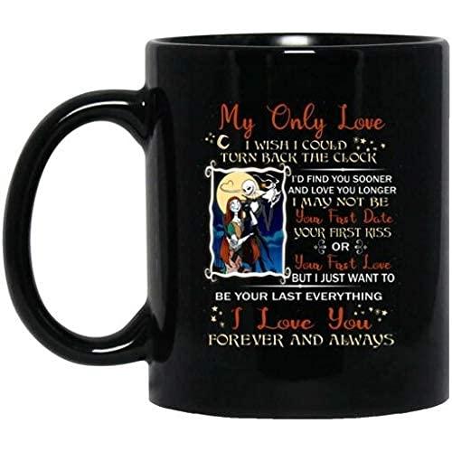 N\A Mi único Amor Ojalá pudiera retroceder el Reloj Te Amo por Siempre y Siempre Taza de café de cerámica
