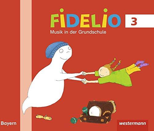 Fidelio Musikbücher - Ausgabe Bayern 2014: Schülerband 3