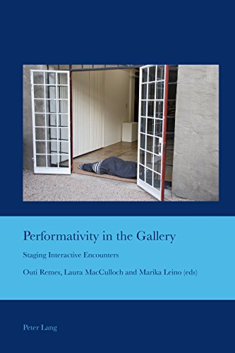 Performativity in the Gallery: Staging Interactive Encounter