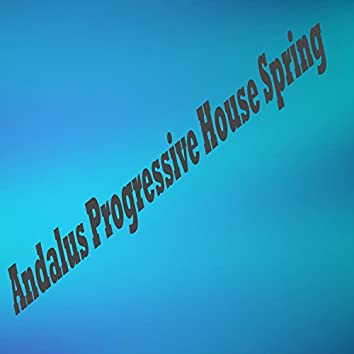 Andalus Progressive House Spring