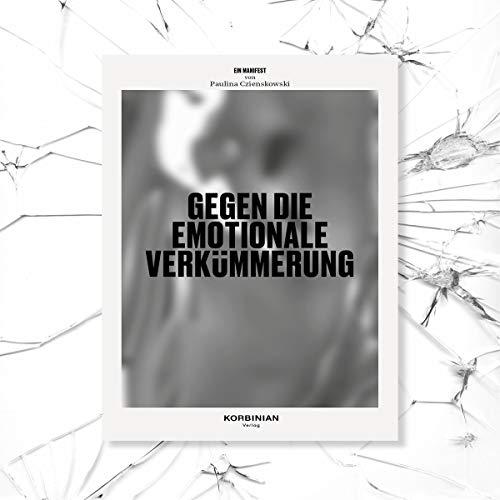 Ein Manifest gegen die emotionale Verkümmerung Titelbild