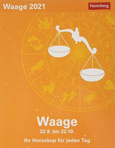 Waage Sternzeichenkalender 2021 - Tagesabreißkalender mit ausführlichem Tageshoroskop und Zitaten - Tischkalender zum Aufstellen oder Aufhängen - ... für jeden Tag 22. September bis 22. Oktober