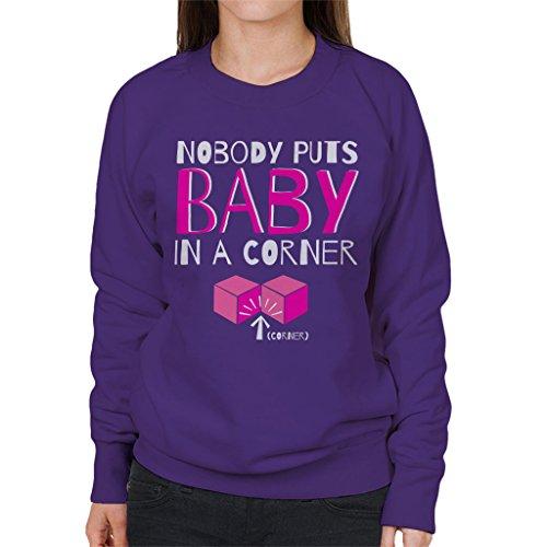 Cloud City 7 Nobody Puts Baby In The Corner Dirty Dancing Women's Sweatshirt