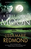 Full Cold Moon (A Cold Case Investigation)