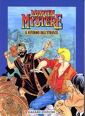 MARTIN M. RITORNO ETRUSCO N.0 - MARTIN MYSTERE N.0 - IL RITORNO DELL'ETRUSCO